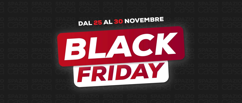 Black Friday Spazio Casa